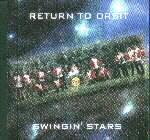 RETURN TO ORBIT by SWINGIN' STARS